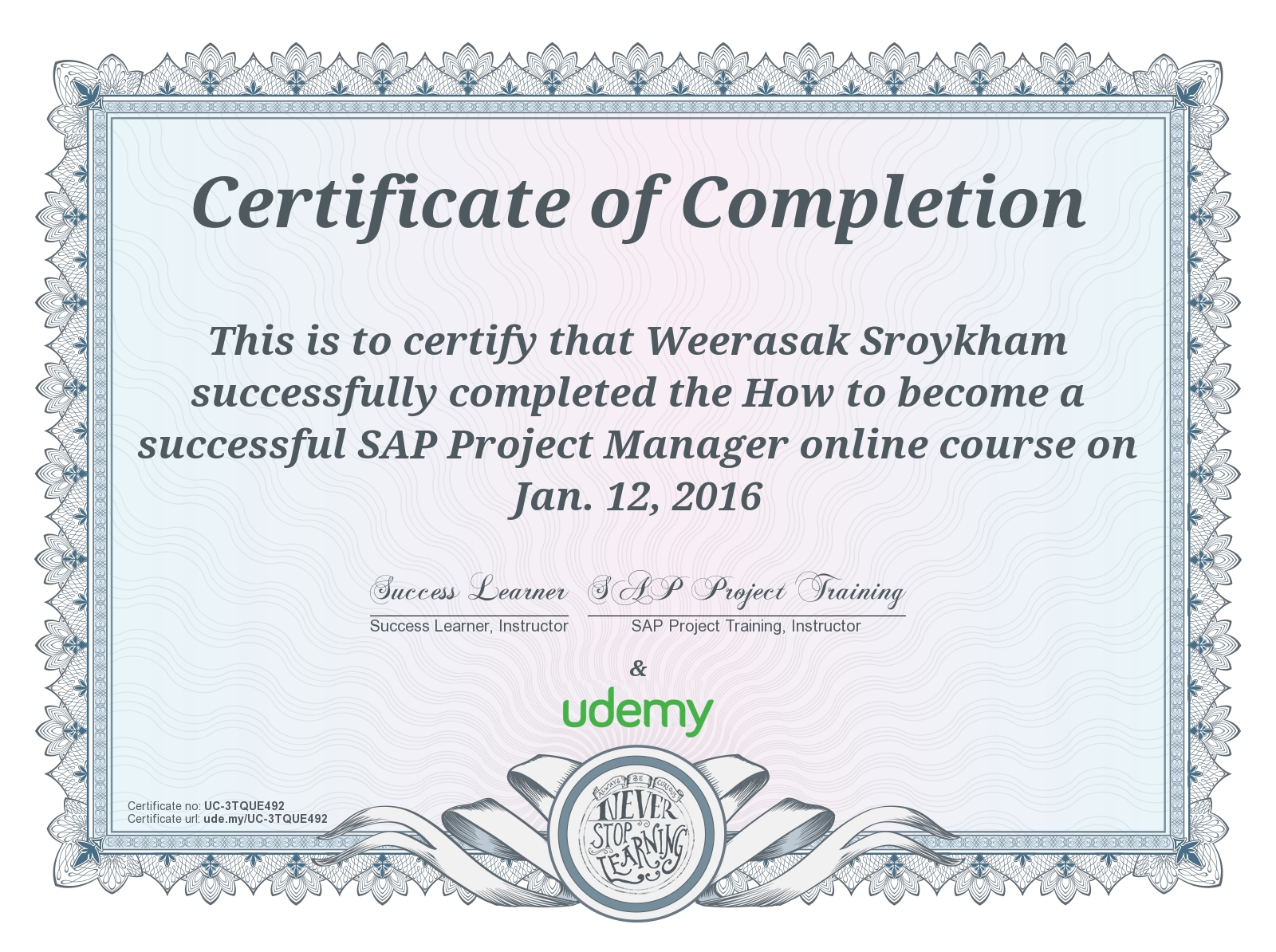 Weerasak sroykham online learning blog we learn we share we this certificate above verifies that weerasak sroykham successfully completed the course how to become a successful sap project manager on jan 1betcityfo Choice Image